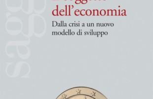 Il soggetto dell'economia. Dalla crisi a un nuovo modello di sviluppo