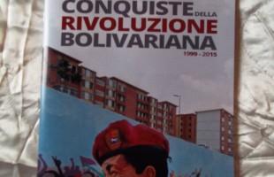 Hugo Chavez e le conquiste della Rivoluzione Bolivariana